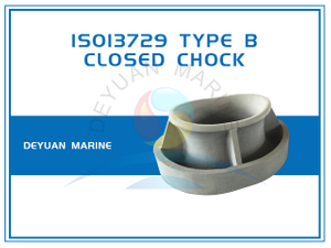ISO13729 Closed Chock Bulwark Mounting Type B