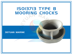 ISO13713 Bulwark Mounted Mooring Chocks Type B