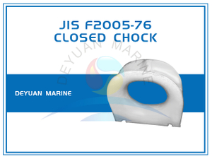 JIS F2005-76 Closed Chock Deck Mounting Cast Steel